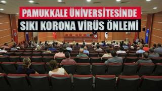 Pamukkale üniversitesinde sıkı korona virüs önlemi