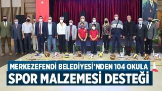 Merkezefendi Belediyesi'nden 104 Okula Spor Malzemesi Desteği