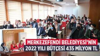 Merkezefendi Belediyesi'nin 2022 Yılı Bütçesi 435 Milyon TL