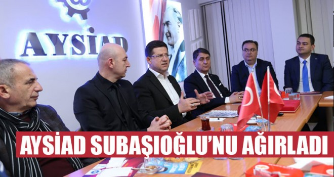 AYSİAD Subaşıoğlu'nu Ağırladı