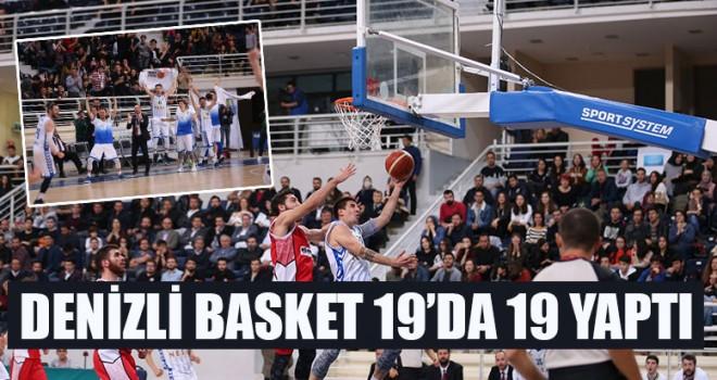 Denizli Basket 19'da 19 Yaptı