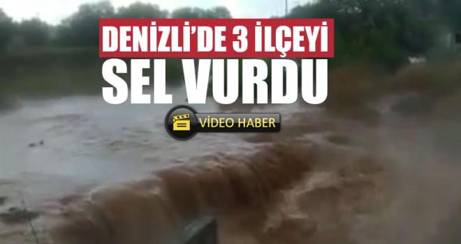 Denizli'de 3 İlçeyi Sel Vurdu