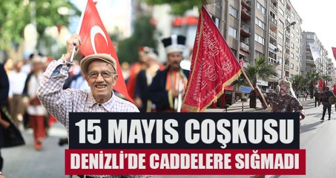 15 Mayıs Coşkusu Caddelere Sığmadı