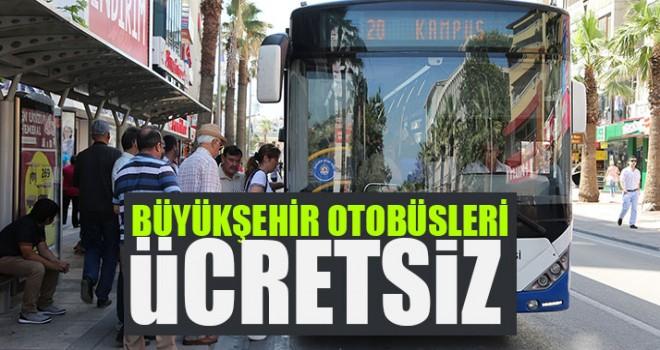 Büyükşehir Otobüsleri Ücretsiz