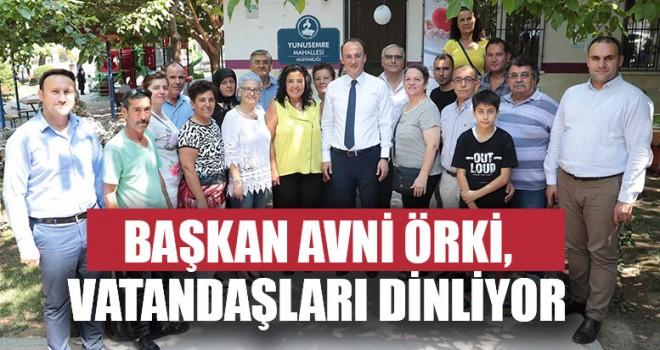 Başkan Avni Örki,Vatandaşları Dinliyor