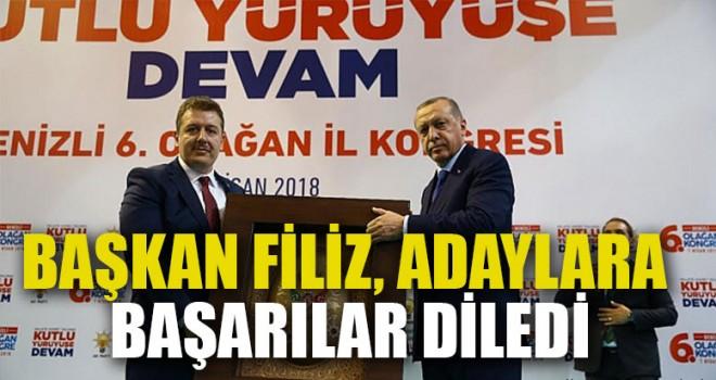 Başkan Filiz, Milletvekili Adaylarına Başarılar Diledi
