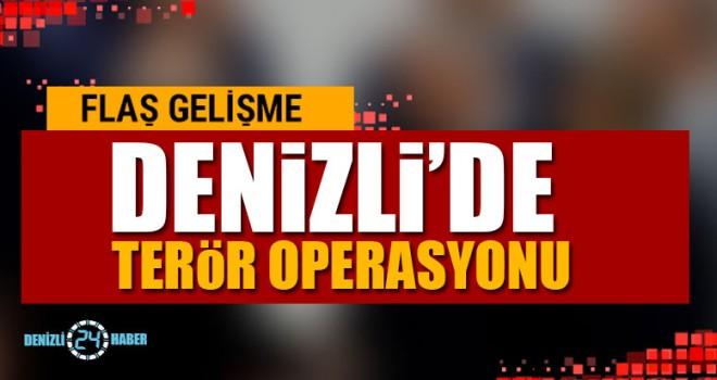 Denizli'de Terör Operasyonu