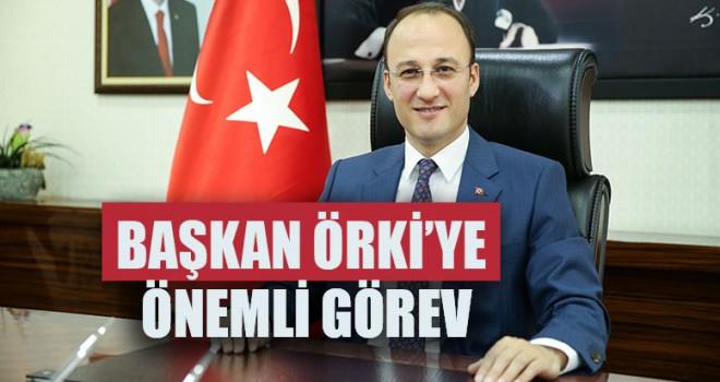 Başkan Örki'ye Önemli Görev