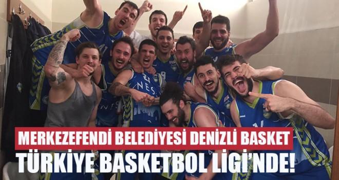 Denizli Basket, Türkiye Basketbol Ligi'nde!