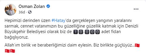 Denizli Büyükşehir Belediye Başkanı Osman Zolan, Hatay'a destek için 10 bin fidan bağışladıklarını açıkladı.png
